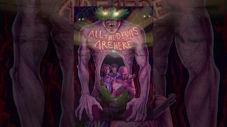 Download All the Devils Are Here Video