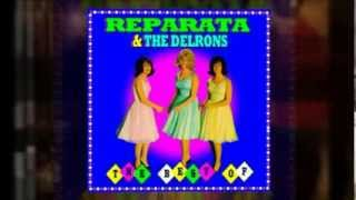 Download REPARATA and THE DELRONS he's the greatest Video