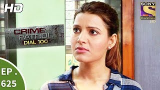 Download Crime Patrol Dial 100 - क्राइम पेट्रोल - Secret Identity Part 2 - Ep 625 - 6th October, 2017 Video