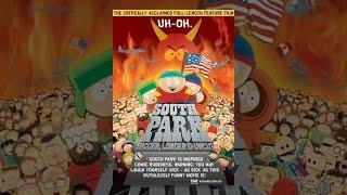 Download South Park: Bigger, Longer & Uncut Video