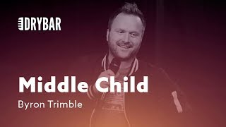 Download When You're The Middle Child. Byron Trimble Video