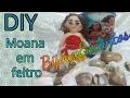 Download DIY Moana em feltro Video