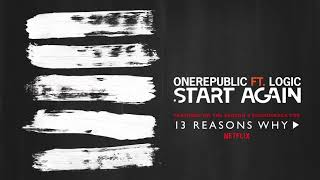 Download OneRepublic ft. Logic – Start Again (Audio) Video