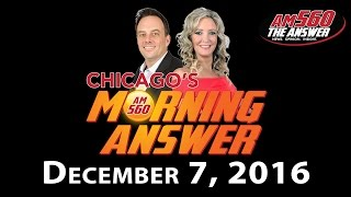 Download Chicago's Morning Answer - December 7, 2016 Video