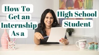 Download How to Find an Internship as a High School Student! | The Intern Queen Video