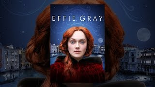 Download Effie Gray Video