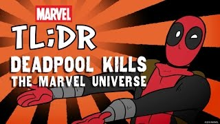 Download What If Deadpool Kills the Marvel Universe? - Marvel TL;DR Video