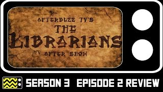 Download The Librarians Season 3 Episode 2 Review & AfterShow   AfterBuzz TV Video