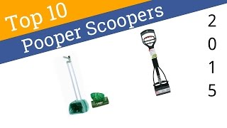 Download 10 Best Pooper Scoopers 2015 Video