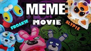 Download Fnaf Plush Meme Movie (Ft. SLYP1E & Froakie) Video