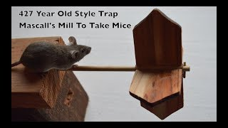 Download 427 Year Old Style Mouse Trap In Action - Mascall's Mill To Take Mice Video
