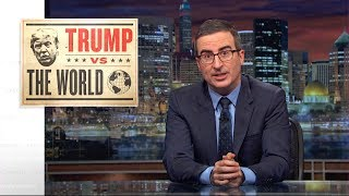 Download Trump vs. The World: Last Week Tonight with John Oliver (HBO) Video