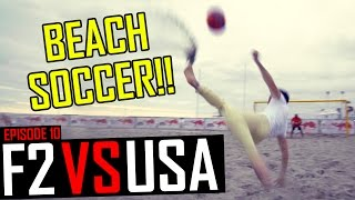 Download UNBELIEVABLE BICYCLE KICK!! | F2 vs USA | Episode 10 Video
