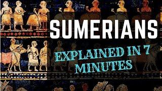 Download Sumerians and their Civilization Explained in 7 Minutes Video