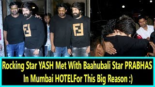 Download KGF Star YASH Met With Baahubali Star PRABHAS In Mumbai For This Big Reason Video