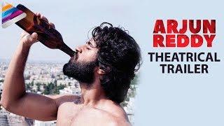 Download Arjun Reddy Theatrical Trailer   Vijay Deverakonda   Shalini   Radhan   Telugu Filmnagar Video