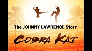 Download Cobra Kai: The Johnny Lawrence Story Video
