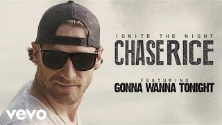 Download Chase Rice - Gonna Wanna Tonight (Audio) Video
