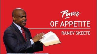 Download 6   The Power Of Appetite - Randy Skeete Video