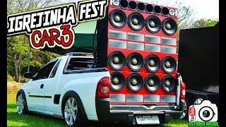 Download Igrejinha Fest Car 3 - Aqui Todo Mundo Faz A Festa!!! - Estúdio Wcar Video