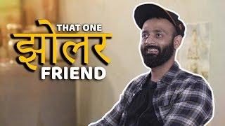 Download BYN : That One Jholer Friend Video