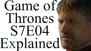 Download Game of Thrones S7E04 Explained Video