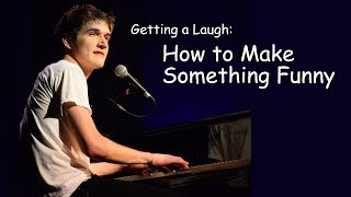 Download Getting a Laugh: How to Make Something Funny Video