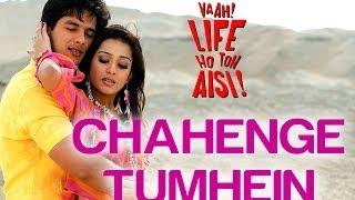 Download Chahenge Tumhein - Vaah! Life Ho Toh Aisi | Shahid Kapoor & Amrita Rao | Video