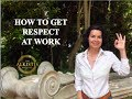Download HOW TO GET RESPECT AT WORK Video