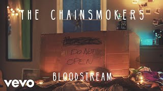 Download The Chainsmokers - Bloodstream (Audio) Video