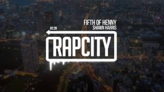 Download Shawn Harris - Fifth Of Henny Video
