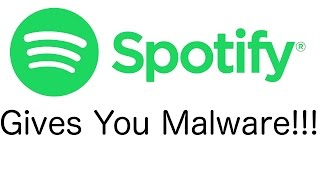 Download Warning Spotify May have Given Your Computer Malware!!!! What to do? Video