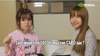 Download Linh muốn chơi LOL thì mua con CARD nào ? Video