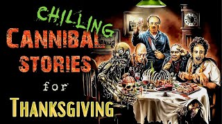 Download 5 Chilling Thanksgiving CANNIBAL Stories | scary holiday stories Video
