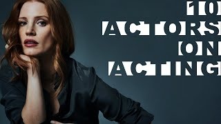 Download 10 Actors on Acting featuring Robert De Niro, Matt Damon, Jessica Chastain Video