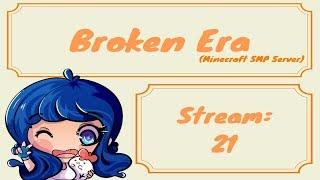 Download Broken Era~Minecraft SMP Server~Stream:21 Video