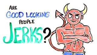 Download Are Good Looking People Jerks? Video