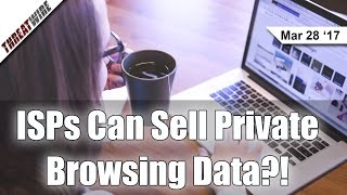 Download ISPs Could Sell User Web Data with Senate Vote - Threat Wire Video