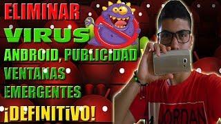 Download COMO ELIMINAR VIRUS TROYANO Y PUBLICIDAD EN ANDROID 2017 Video