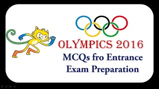 Download Olympics 2016 - MCQs for Entrance Exams - Bank PO AFCAT CDS NDA NA Video