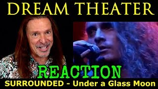 Download Vocal Coach Reaction To Dream Theater - James Labrie - Surrounded - Under A Glass Moon - Ken Tamplin Video