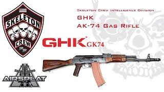 Download GHK AK 74 GK74 review - Skeleton Crew Airsoft Video