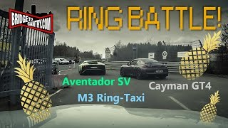 Download RING BATTLE: Aventador SV & Cayman GT4 * BMW M3 Ring-Taxi Video