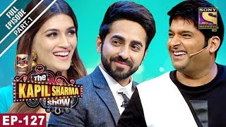 Download The Kapil Sharma Show - दी कपिल शर्मा शो- Ep-127 Part 1 - Bareilly Ki Barfi Special-12th August 2017 Video