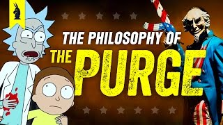Download The Philosophy of THE PURGE (with Rick & Morty!) – Wisecrack Edition Video