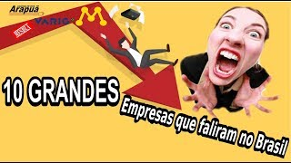 Download 10 GRANDE empresas que faliram no Brasil Video