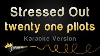 Download twenty one pilots - Stressed Out (Karaoke Version) Video