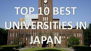 Download Top 10 Best Universities In Japan 2015/Top 10 Mejores Universidades De Japón En 2015 Video