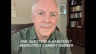 Download ONE QUESTION A NARCISSIST ABSOLUTELY CANNOT ANSWER Video