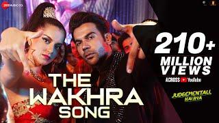 Download The Wakhra Song - Judgementall Hai Kya |Kangana R & Rajkummar R|Tanishk,Navv Inder,Lisa,Raja Kumari Video